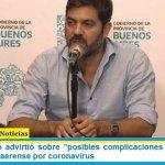 """Carlos Bianco advirtió sobre """"posibles complicaciones en el sistema sanitario"""" bonaerense por coronavirus"""