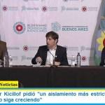 El Gobernador Kicillof pidió «un aislamiento más estricto para que el coronavirus no siga creciendo»