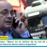 """Leopoldo Moreau: """"Macri es el vértice de la red de extorsión más importante de la historia democrática Argentina"""""""