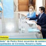 """El ministro """"Wado"""" de Pedro firmó acuerdos de asistencia financiera con las municipalidades de Córdoba, Rosario y Salta"""