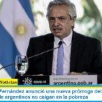 El Presidente Fernández anunció una nueva prórroga del IFE: «significa que millones de argentinos no caigan en la pobreza»