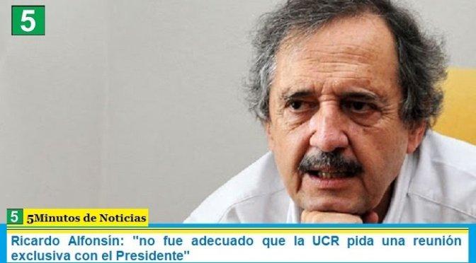 """Ricardo Alfonsín: """"no fue adecuado que la UCR pida una reunión exclusiva con el Presidente"""""""