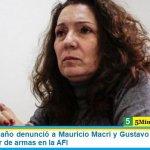 Cristina Caamaño denunció a Mauricio Macri y Gustavo Arribas por la venta irregular de armas en la AFI