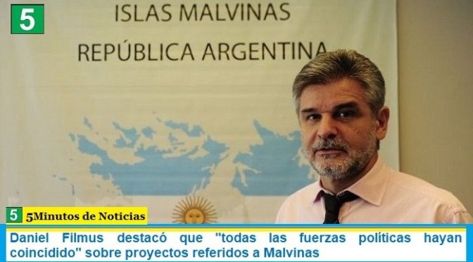 """Daniel Filmus destacó que """"todas las fuerzas políticas hayan coincidido"""" sobre proyectos referidos a Malvinas"""