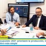 La Ley de presupuesto 2021 priorizará la producción, las pymes y un sistema impositivo más simple