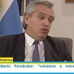 Presidente Alberto Fernández: «volvemos a entrar al mundo dignamente»