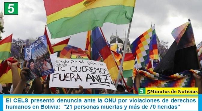 """El CELS presentó denuncia ante la ONU por violaciones de derechos humanos en Bolivia:  """"21 personas muertas y más de 70 heridas"""""""
