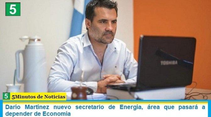 Darío Martínez nuevo secretario de Energía, área que pasará a depender de Economía