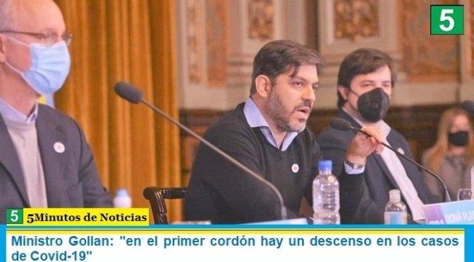 """Ministro Gollan: """"en el primer cordón hay un descenso en los casos de Covid-19"""""""