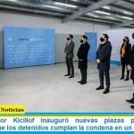 """El gobernador Kicillof inauguró nuevas plazas penitenciarias: """"garantizar que los detenidos cumplan la condena en un lugar digno"""""""
