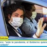 """Santiago Cafiero: """"ante la pandemia, el Gobierno quiere avanzar con una ética del cuidado"""""""