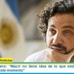 """Santiago Cafiero: """"Macri no tiene idea de lo que está pasando en Argentina en este momento"""""""
