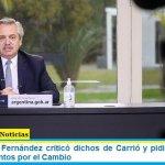 """El Presidente Fernández criticó dichos de Carrió y pidió """"sensatez y cordura"""" a Juntos por el Cambio"""