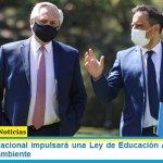 El Gobierno Nacional impulsará una Ley de Educación Ambiental y la jura al medio ambiente