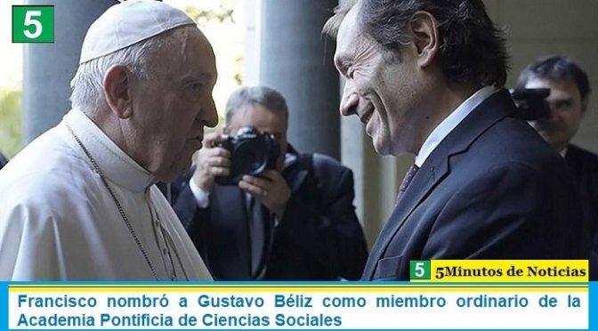 Francisco nombró a Gustavo Béliz como miembro ordinario de la Academia Pontificia de Ciencias Sociales