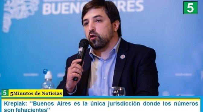 """Kreplak: """"Buenos Aires es la única jurisdicción donde los números son fehacientes"""""""