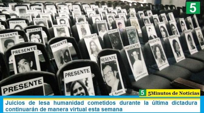 Juicios de lesa humanidad cometidos durante la última dictadura continuarán de manera virtual esta semana