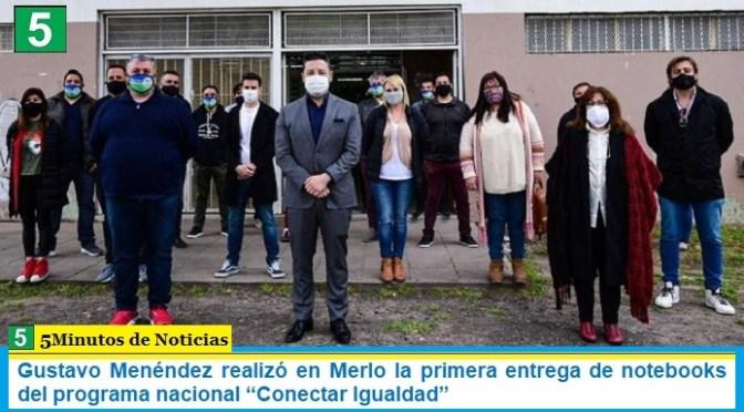 """Gustavo Menéndez realizó en Merlo la primera entrega de notebooks del programa nacional """"Conectar Igualdad"""""""