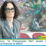 """Cecilia Todesca: """"el Presupuesto 2021 tendrá un escenario equilibrado para financiar el déficit"""""""