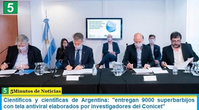 """Científicos y científicas de Argentina: """"entregan 9000 superbarbijos con tela antiviral elaborados por investigadores del Conicet"""""""