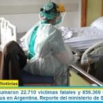 Este jueves sumaron 22.710 las víctimas fatales y 856.369 los infectados por coronavirus en Argentina. Reporte del ministerio de Salud