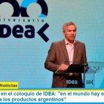 """Canciller Solá en el coloquio de IDEA: """"en el mundo hay un enorme campo de acción para los productos argentinos"""""""