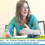 """Ministra Frederic: """"la Policía Federal no tiene competencia sobre la seguridad ciudadana en la ciudad de Buenos Aires"""""""