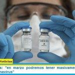 """Ministro Ginés: """"en marzo podremos tener masivamente la vacuna contra el coronavirus"""""""