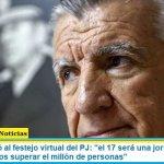 """Gioja se refirió al festejo virtual del PJ: """"el 17 será una jornada histórica y ojalá podamos superar el millón de personas"""""""