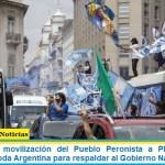 Multitudinaria movilización del Pueblo Peronista a Plaza de Mayo replicada en toda Argentina para respaldar al Gobierno Nacional