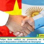 El canciller Felipe Sola ratificó su presencia en la feria China International Import Exposition (CIIE2020) de Shanghai