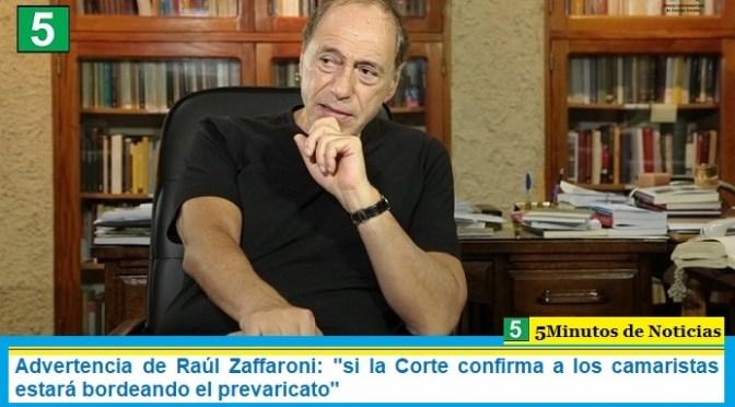 """Advertencia de Raúl Zaffaroni: """"si la Corte confirma a los camaristas estará bordeando el prevaricato"""""""