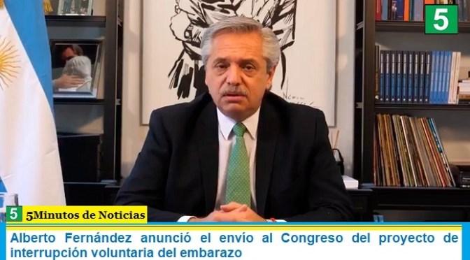 Alberto Fernández anunció el envío al Congreso del proyecto de interrupción voluntaria del embarazo