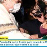 """El presidente Fernández en La Quiaca para despedir a Morales que en caravana retorna a Bolivia: """"Evo vuelve a su casa"""""""