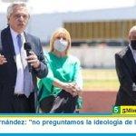 """Presidente Fernández: """"no preguntamos la ideología de la vacuna, sólo si salva vidas"""""""