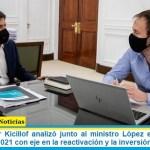 El gobernador Kicillof analizó junto al ministro López el proyecto de Presupuesto 2021 con eje en la reactivación y la inversión social