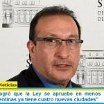 """Luis Vivona logró que la Ley se apruebe en menos de siete días: """"Malvinas Argentinas ya tiene cuatro nuevas ciudades"""""""
