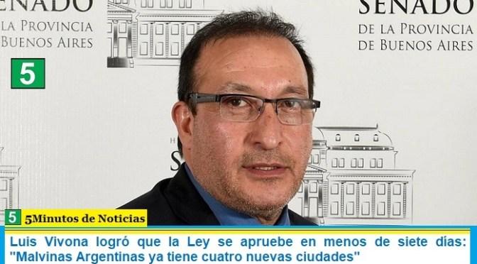 Luis Vivona logró que la Ley se apruebe en menos de siete días: «Malvinas Argentinas ya tiene cuatro nuevas ciudades»