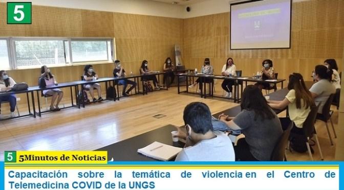 Capacitación sobre la temática de violencia en el Centro de Telemedicina COVID de la UNGS