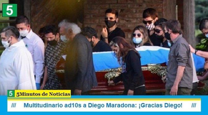 Multitudinario ad10s a Diego Maradona: ¡Gracias Diego!