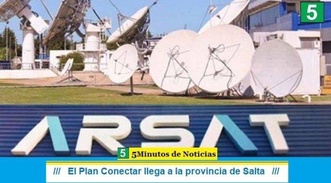El Plan Conectar llegó a la provincia de Salta