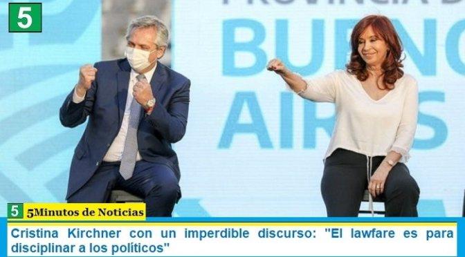 """Cristina Kirchner con un imperdible discurso: """"El lawfare es para disciplinar a los políticos"""