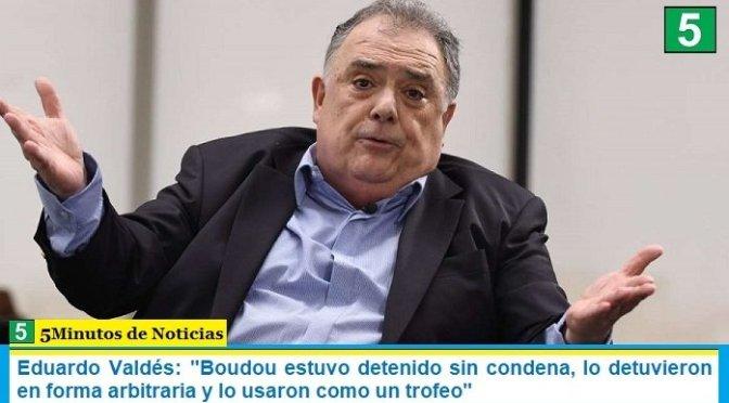 """Eduardo Valdés: """"Boudou estuvo detenido sin condena, lo detuvieron en forma arbitraria y lo usaron como un trofeo"""""""