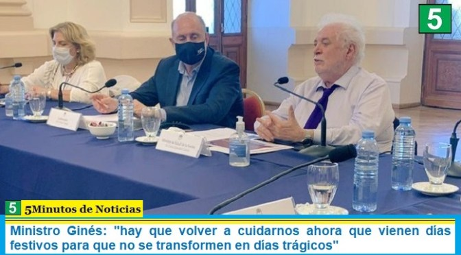"""Ministro Ginés sobre la pandemia: """"hay que volver a cuidarnos ahora que vienen días festivos para que no se transformen en días trágicos"""""""