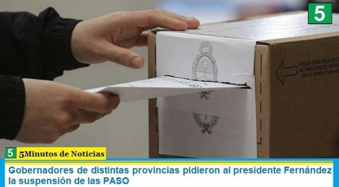 Gobernadores de distintas provincias pidieron al presidente Fernández la suspensión de las PASO