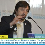 """Kreplak sobre la vacunación en Buenos Aires: """"la primera tanda es para el sistema de salud, no importa si es público o privado"""""""