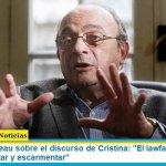 """Leopoldo Moreau sobre el discurso de Cristina: """"El lawfare se organizó para amedrentar y escarmentar"""""""
