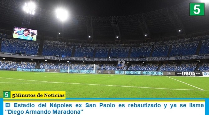 El Estadio del Nápoles ex San Paolo es rebautizado y ya se llama «Diego Armando Maradona»