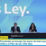 El Presidente Fernández promulgó las leyes de Interrupción Voluntaria del Embarazo (IVE) y el Plan de los 1000 días