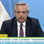 El presidente Fernández volvió a reclamar «responsabilidad social» y advirtió: «existe el riesgo de que todo vuelva a paralizarse»